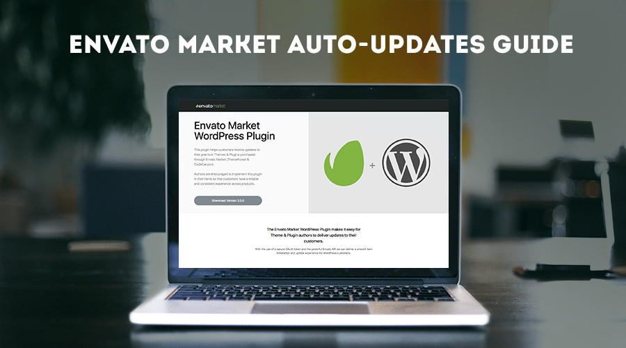 Envato Market Plugin WordPress Auto-updates Guide