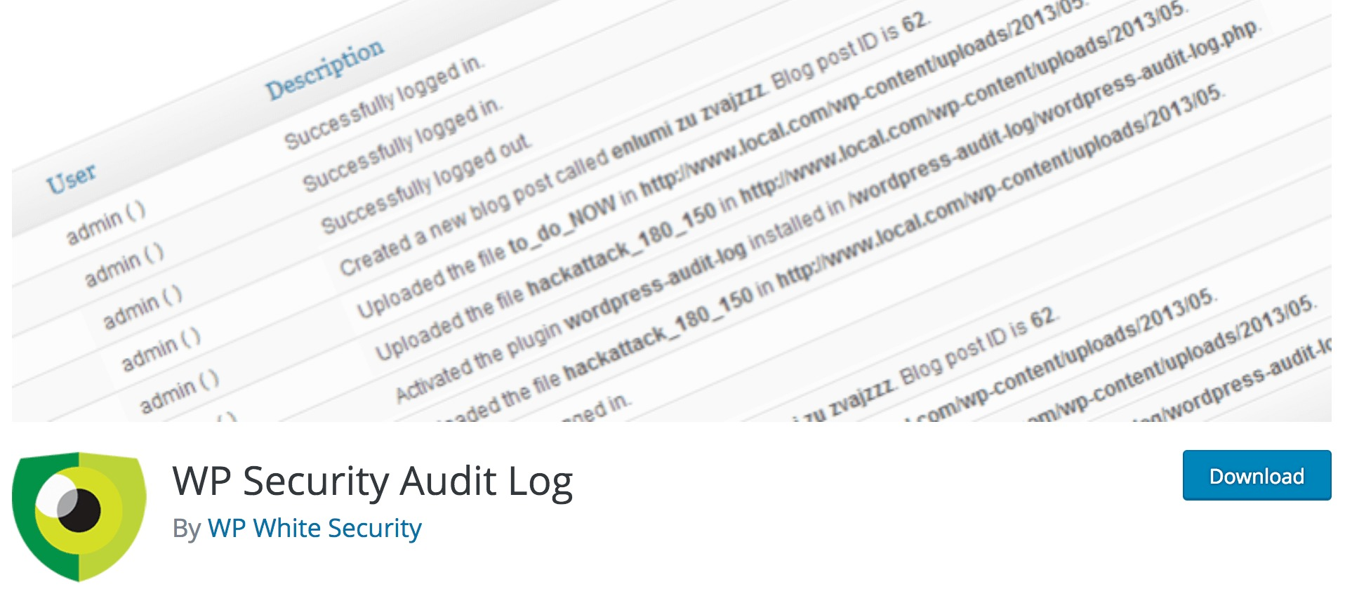 The WP Security Audit Log plugin.