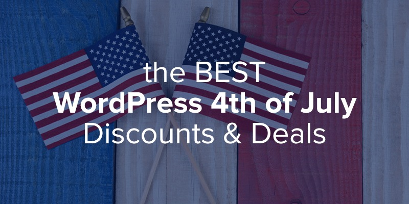 The Best WordPress 4th Of July Discounts, Coupons & Promos