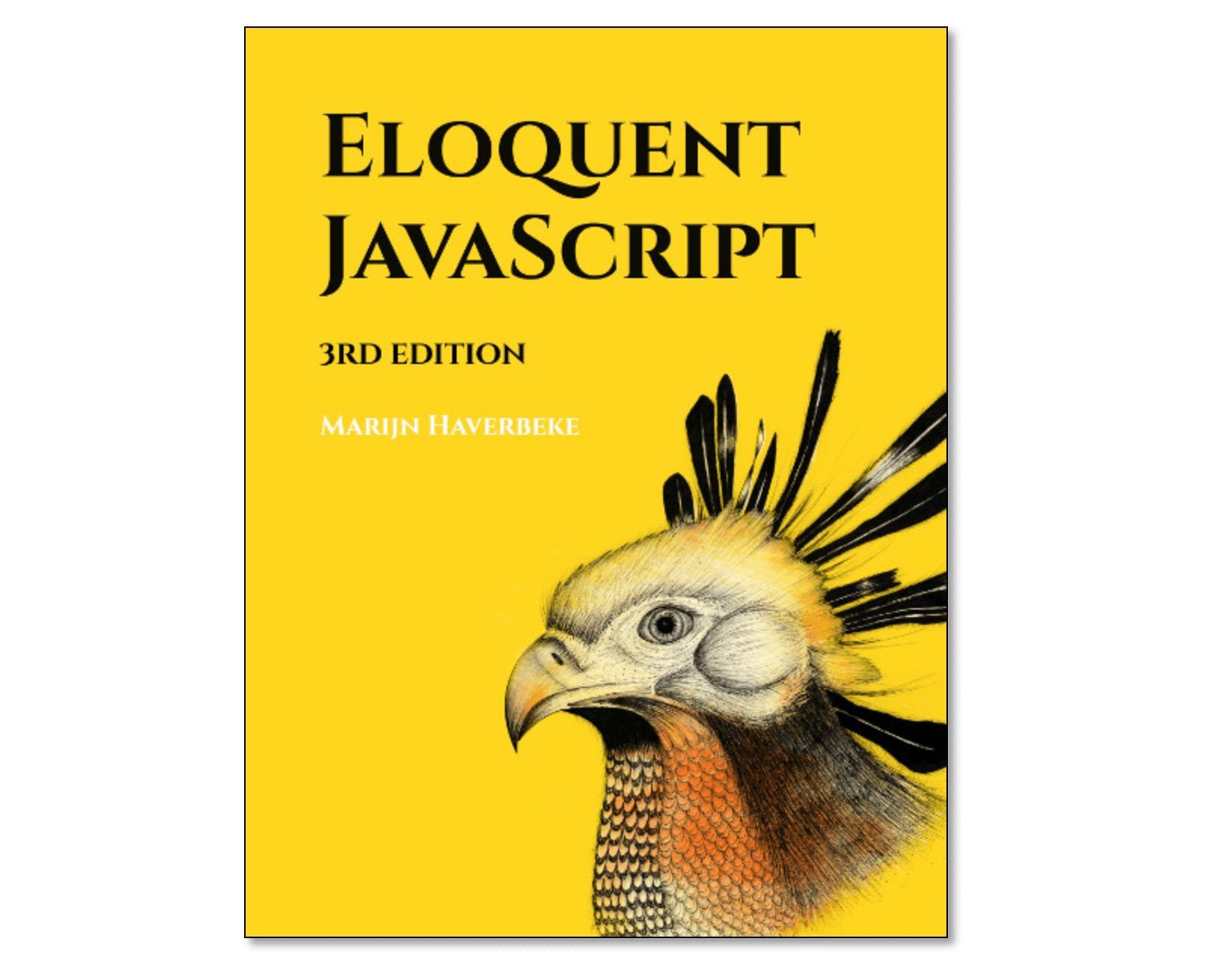 Eloquent JavaScript.