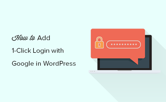 How to add one-click login with Google in WordPress