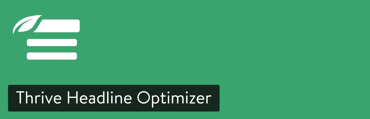 Thrive Headline Optimizer WordPress plugin