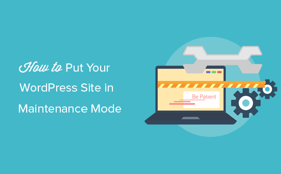 putting your WordPress site in maintenance mode