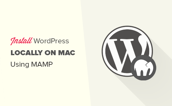 Installing WordPress locally on Mac using MAMP