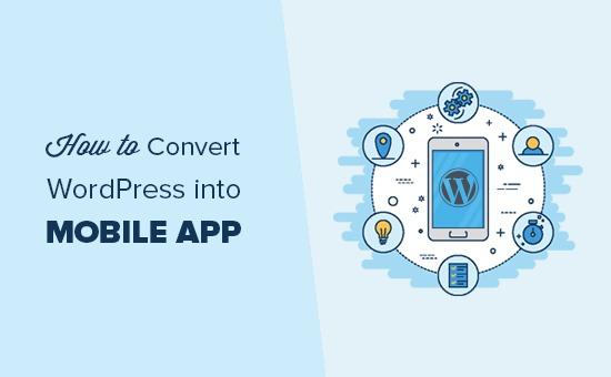 How to convert WordPress into mobile app