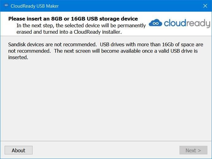 CloudReady needs 8 or 16 GB flash drive