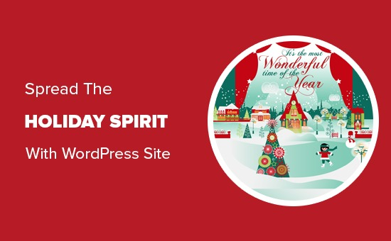 Spread the holiday spirit with your WordPress site