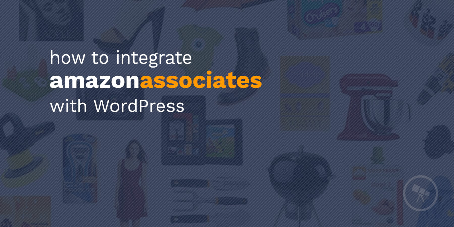 How to Make an Amazon Affiliate Site With WordPress