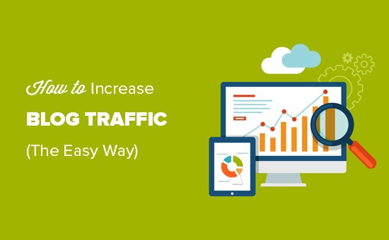 Easy tips to increase your blog traffic