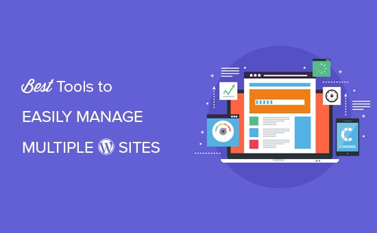 Best tools to easily manage multiple WordPress sites