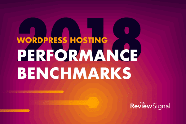 2018 Review Signal hosting performance benchmarks