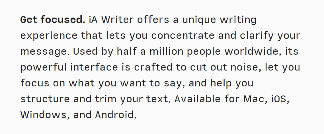 """An advertisement for the iA Writer markdown editor, starting with: """"Get focused. iA Writer offers a unique writing experience that lets you concentrate and clarify your message.""""."""