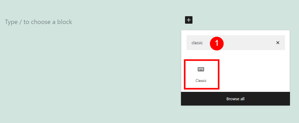 How to Add the Classic Block to your Post or Page