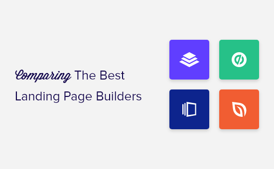 Landing Page Builders: Instapage vs Leadpages vs Unbounce vs SeedProd (Compared)