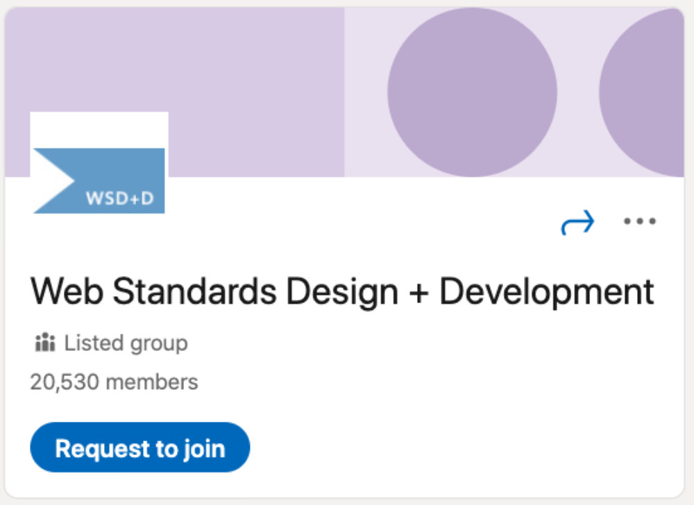 Web Standards Design + Development LinkedIn Group for designers and developers