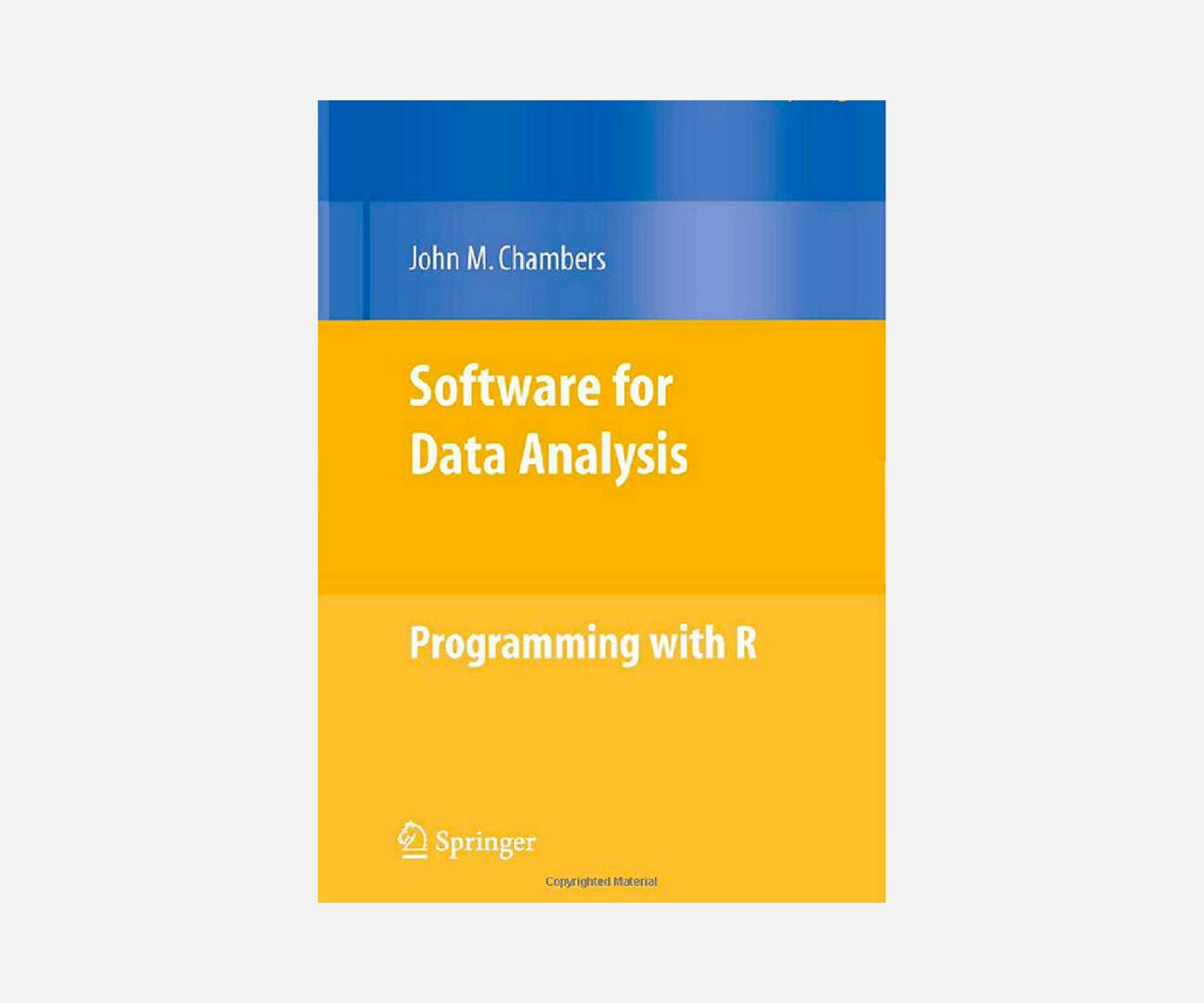 Software-For-Data-Analysis-Programming-With-R-Book