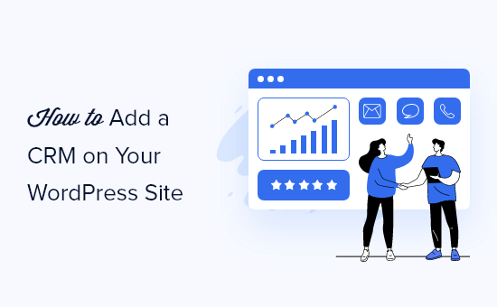 How to easily add a CRM software to your WordPress website