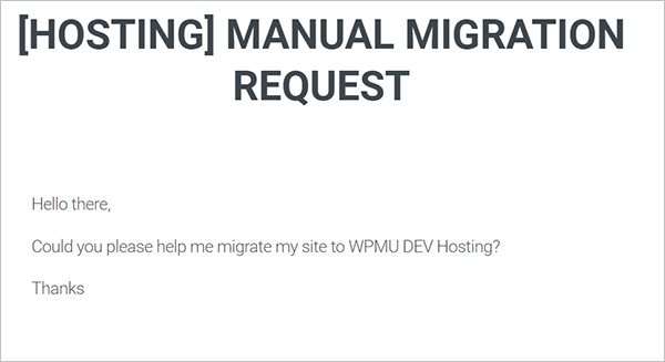Hosting manual migration ticket example.