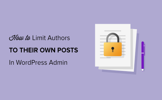 How to Limit Authors to Their Own Posts