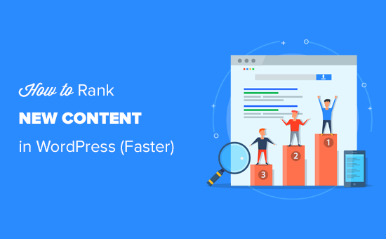 Easily rank new WordPress content quickly