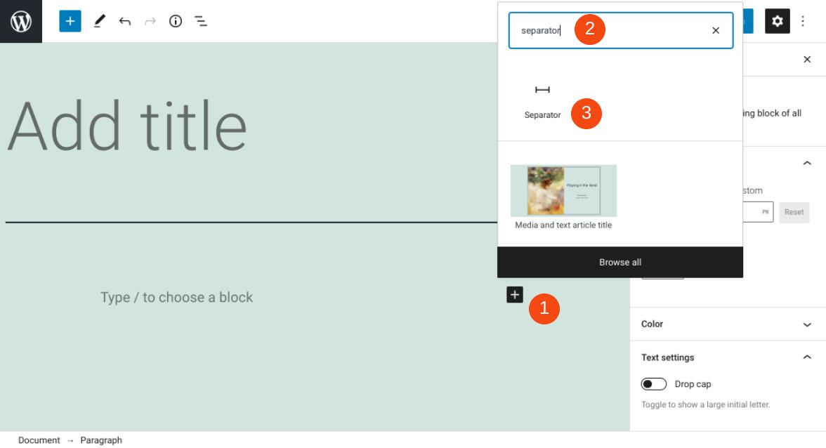 Adding the Separator block to a WordPress block.