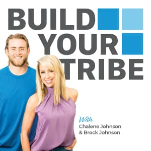 Build Your Tribe Podcast | Best Marketing Podcasts