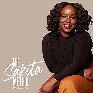 The Sakita Method | Best Marketing Podcasts