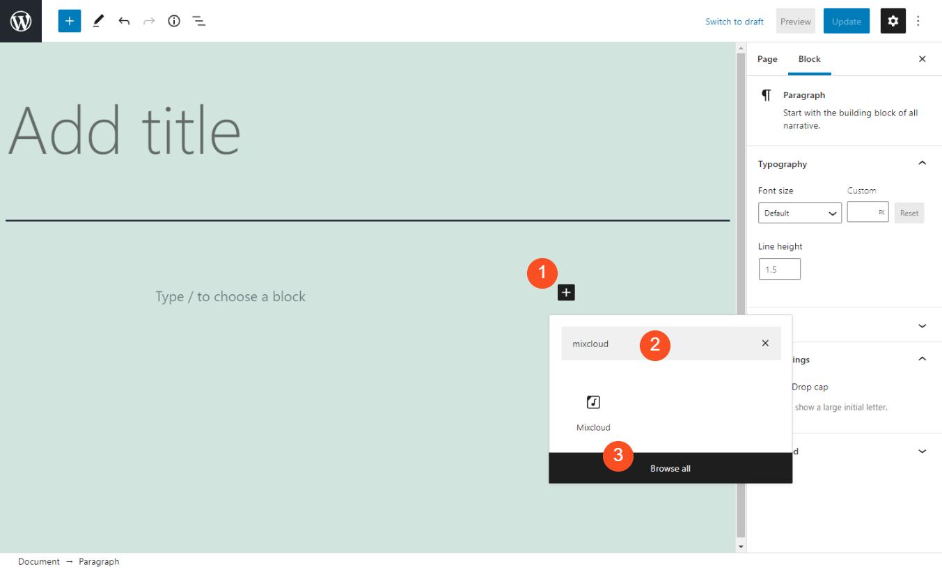 Adding the Mixcloud Embed block in WordPress.