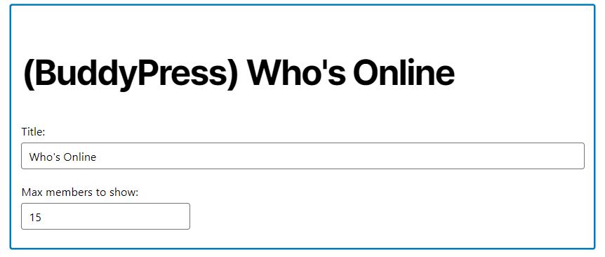 The BuddyPress Who's Online Legacy Widget.